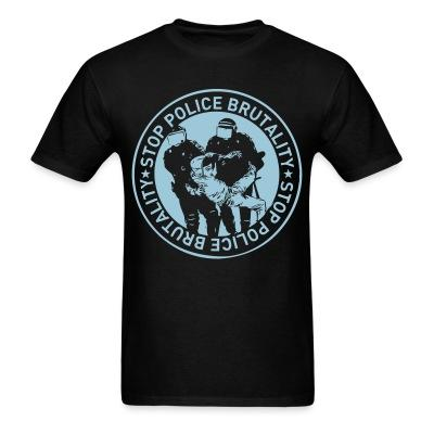 T-shirt Stop police brutality