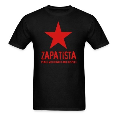 T-shirt Zapatista. Peace with dignity and respect