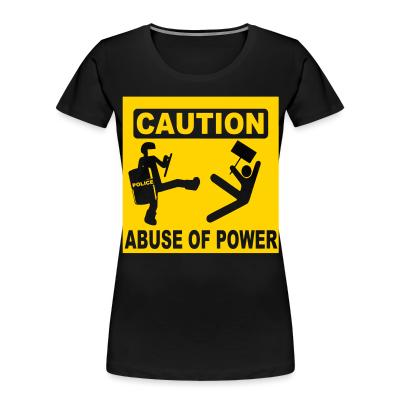 Caution abuse of power
