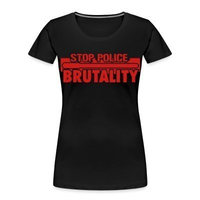 Women Organic Stop police brutality
