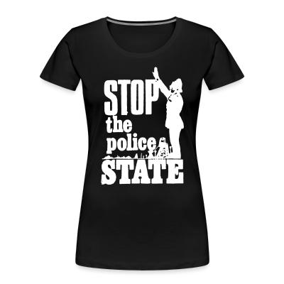 Women Organic Stop the police state