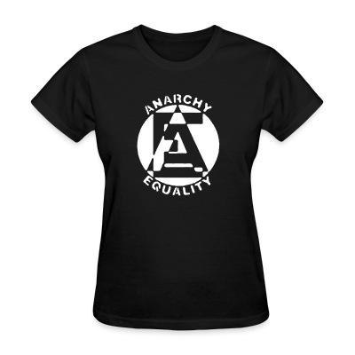 Women T-shirt Anarchy equality