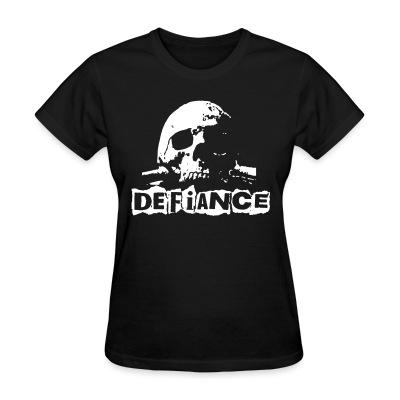 Women T-shirt Defiance