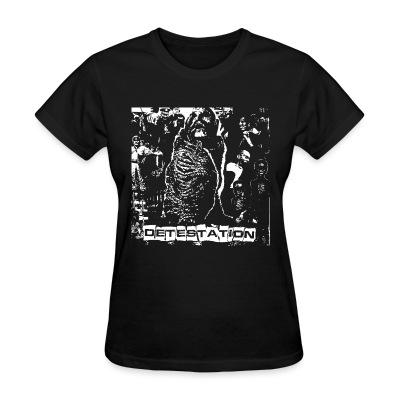 Women T-shirt Detestation