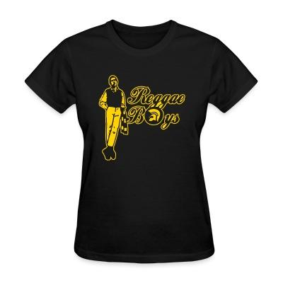 Women T-shirt Reggae Boys