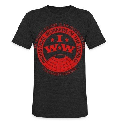 Local T-shirt IWW - Industrial Workers of the World - an injury to one is an injury to all - solidarity forever