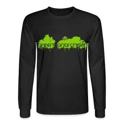 Long sleeves Green anarchism