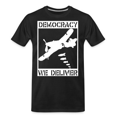 Organic T-shirt Democracy we deliver