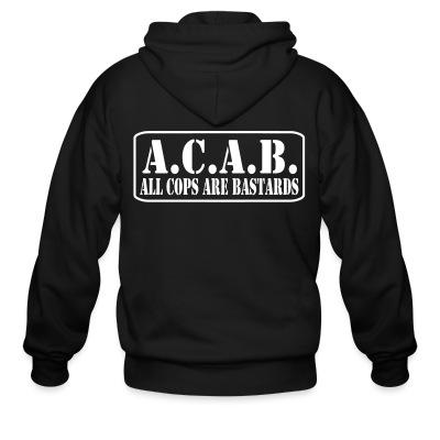 Zip hoodie A.C.A.B. All Cops Are Bastards