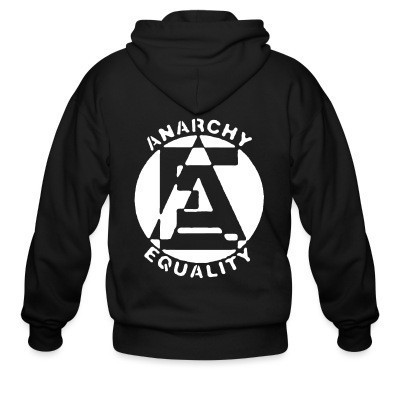 Zip hoodie Anarchy equality