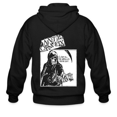 Zip hoodie Anti Cimex - i'll buy all the uranium you've got
