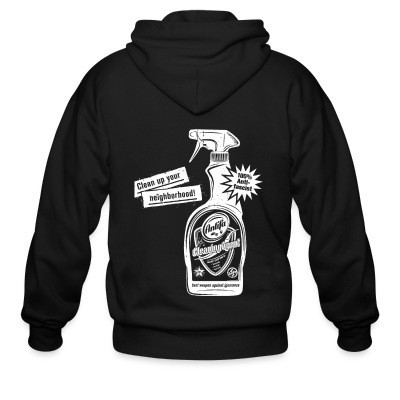 Zip hoodie Clean up your neighborhood! Antifa cleaning agent 100% anti-fascist