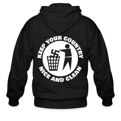 Zip hoodie Keep your country nice and clean