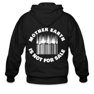 Zip hoodie Mother earth is not for sale