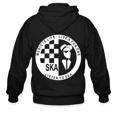 Zip hoodie Music is life, live a fun one - listen to ska