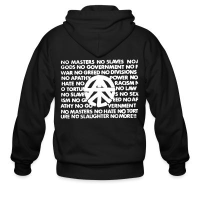 Zip hoodie No masters no slaves no gods no government...