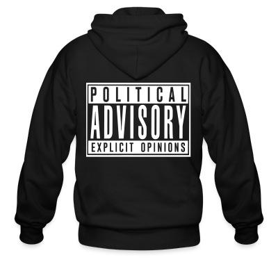 Zip hoodie Political advisory explicit opinions