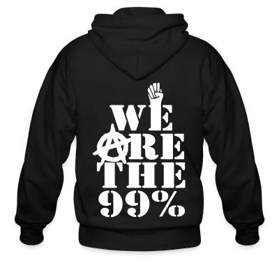 Zip hoodie We are the 99%