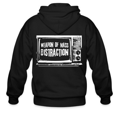Zip hoodie Weapon of mass distraction