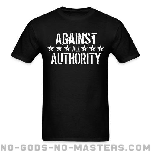 Against all authority - Band Merch T-shirt