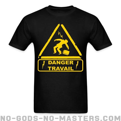 T-shirt ♂ Danger travail - Working class