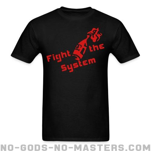 Fight the system - Activist T-shirt