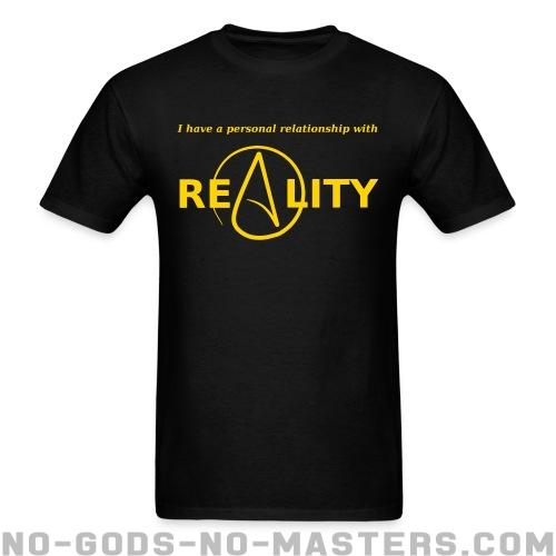 Standard t-shirt (unisex) I have a personal relationship with reality - Atheism