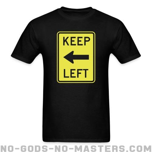 Keep left - Funny T-shirt