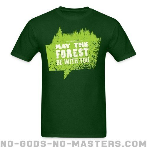 May the forest be with you - Eco-friendly T-shirt