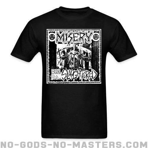 Standard t-shirt (unisex) Misery - Born, fed... slaughtered -