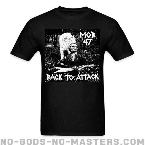 Mob 47 - Back to attack - Band Merch T-shirt