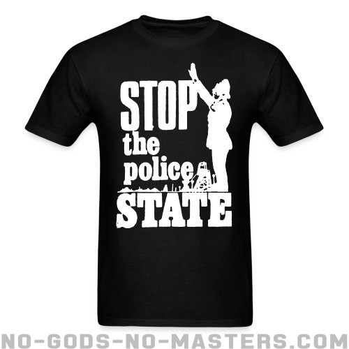 Stop the police state - ACAB T-shirt