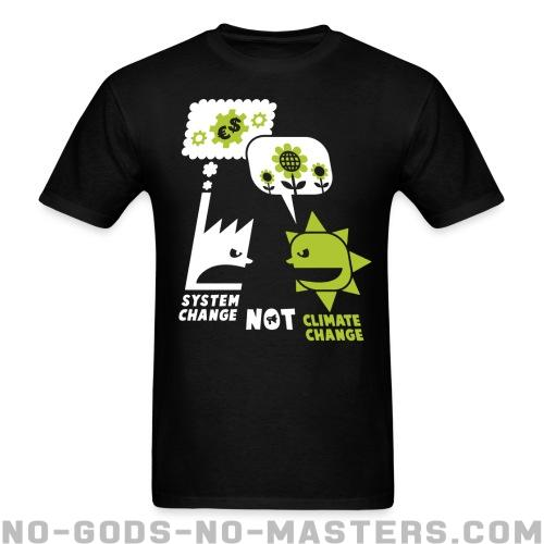 System change not climate change - Eco-friendly T-shirt