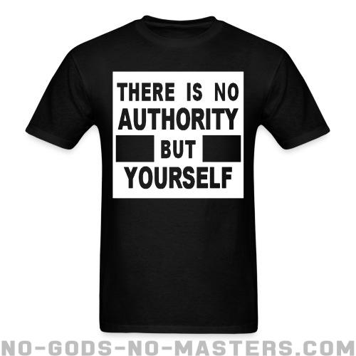 There is no authority but yourself (CRASS) - Activist T-shirt