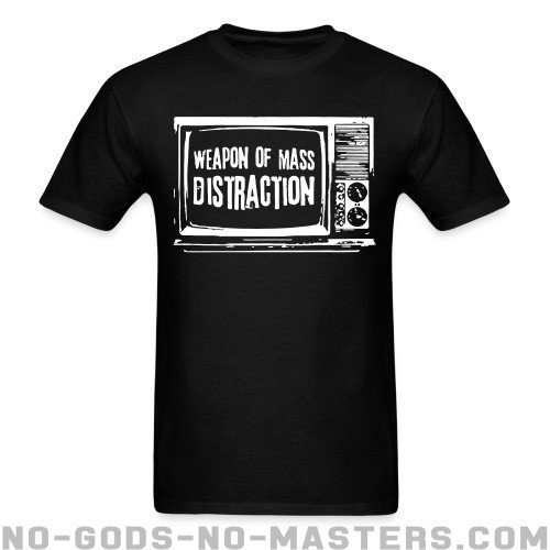Weapon of mass distraction - Activist T-shirt