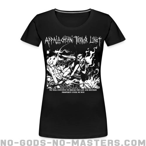 Appalachian Terror Unit - We will continue to break the law and destroy property until we win - Band Merch Women Organic