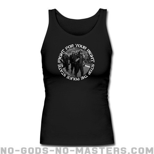 Fight for your right stop the police state  - ACAB Women tank tops