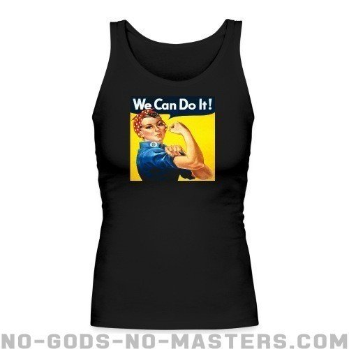 We can do it! (Rosie The Riveter) - Feminist Women tank tops anti-sexist