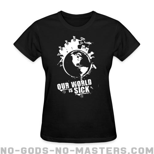 Our world is sick - Eco-friendly Women Back Print T-shirt