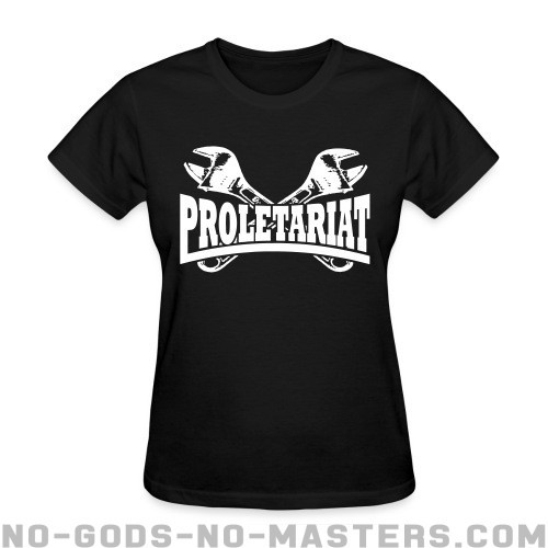 Proletariat - Working Class Women T-shirt