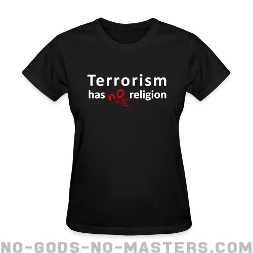 terrorism has no religion Mehak gupta grover terrorism – a term that horrifies and aims at imposing fear it is an act of violence that is unlawful and has an objective of exacting revenge, intimidating or influencing an audience.