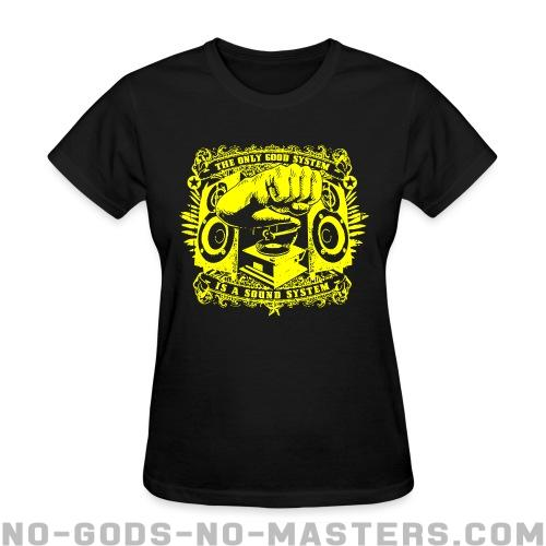 The only good system is a sound system - Ska Women T-shirt