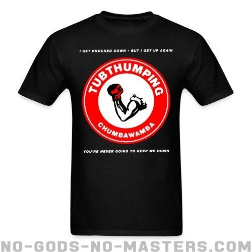 Chumbawamba - tubthumping - Band Merch T-shirt