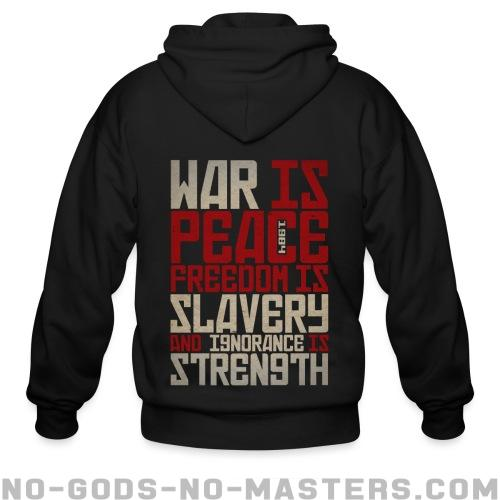War is peace - Freedom is slavery and ignorance is strength (1984) - Activist Zip hoodie