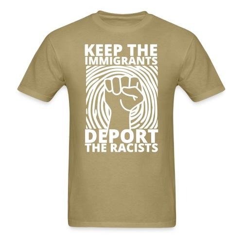 Keep the immigrants, deport the racists