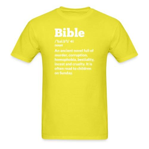Bible: An ancient novel full of murder, corruption, homophobia, bestiality, incest and cruelty. It is often read to children on Sunday.