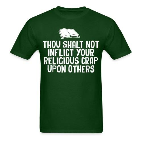 Thou shalt not inflict your religious crap upon others