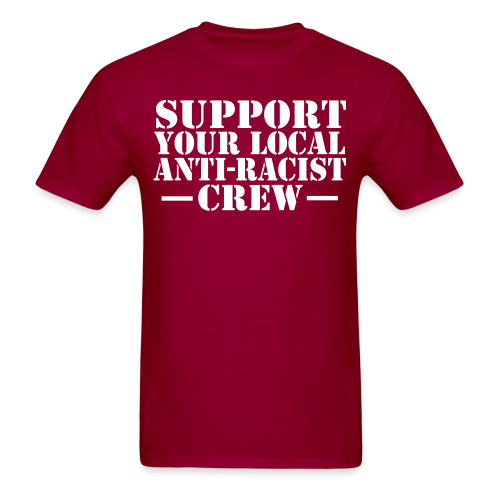Support your local anti-racist crew