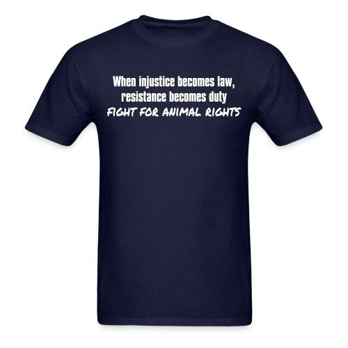 When injustice becomes law, resistance becomes duty - fight for animal rights