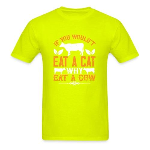 If you wouldn't eat a cat why eat a cow